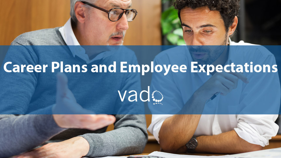 Career Plans and Employee Expectations