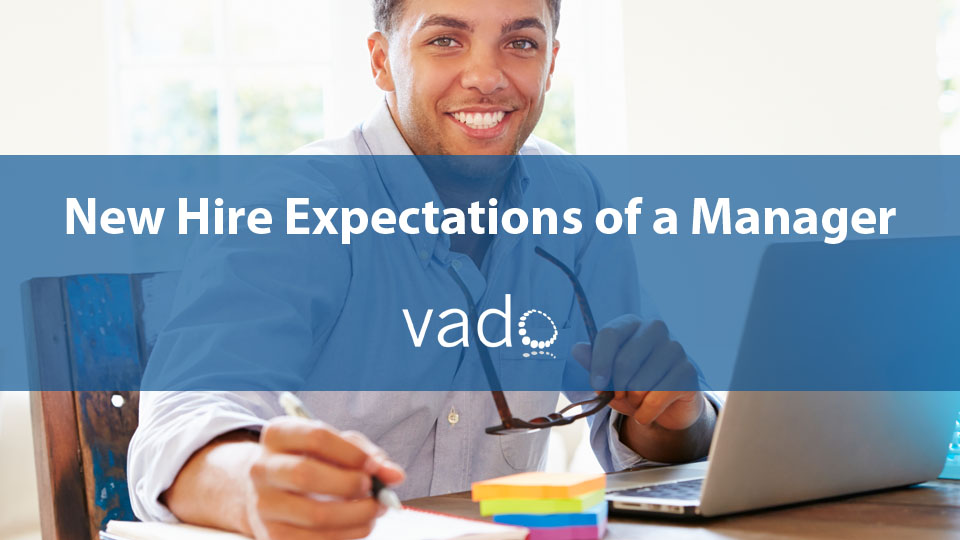 New Hire Expectations of a Manager