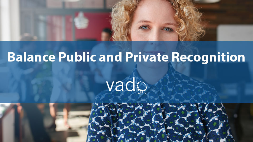 Balance Public and Private Recognition
