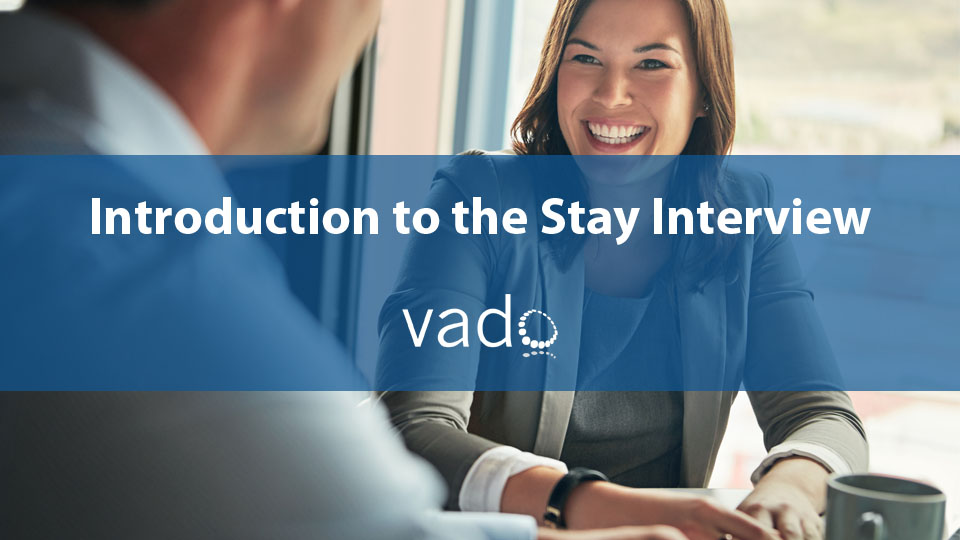 Introduction to the Stay Interview