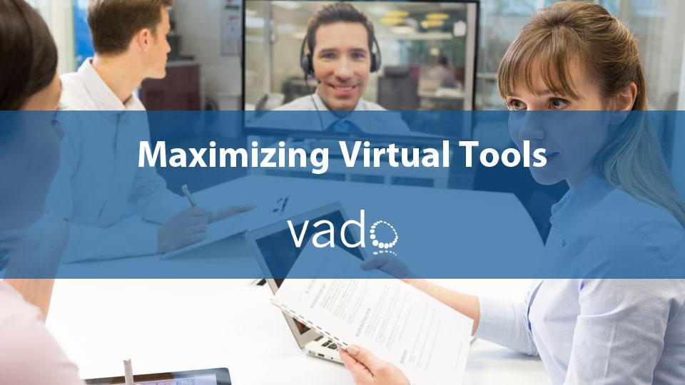 Maximizing Virtual Tools