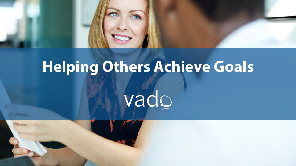Helping Others Achieve Goals