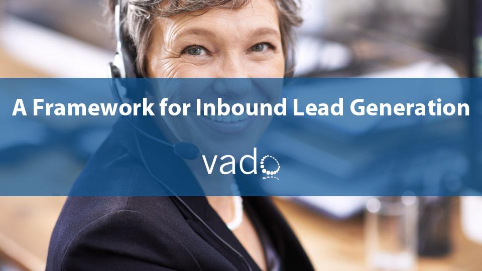 A Framework for Inbound Lead Generation