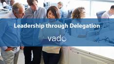 Leadership through Delegation