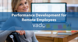 Performance Development for Remote Employees