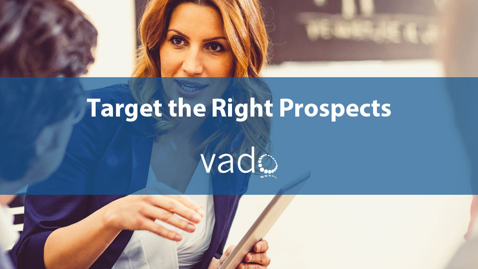 Target the Right Prospects