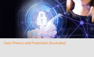 Data Privacy and Protection - Australia