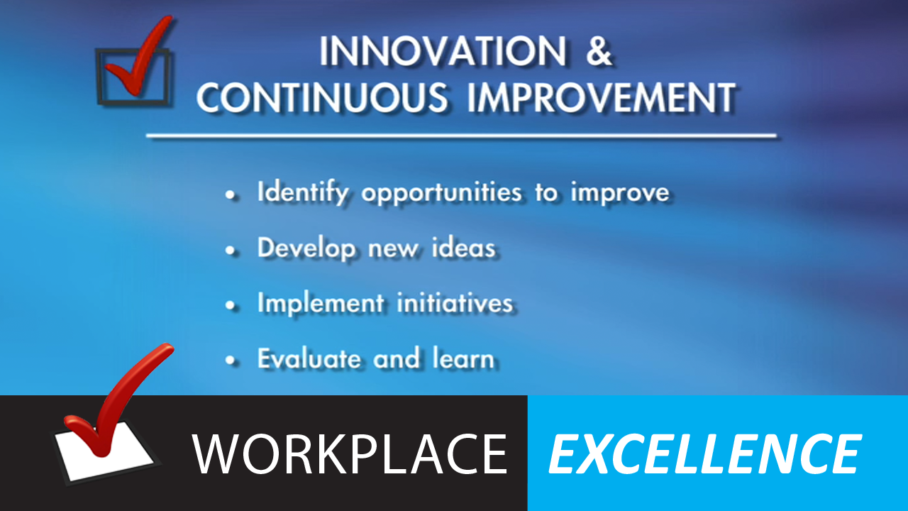 Innovation & Continuous Improvement - Workplace Excellence Series