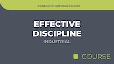 Effective Discipline - Industrial Edition