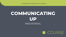 Communicating Up - Industrial Edition