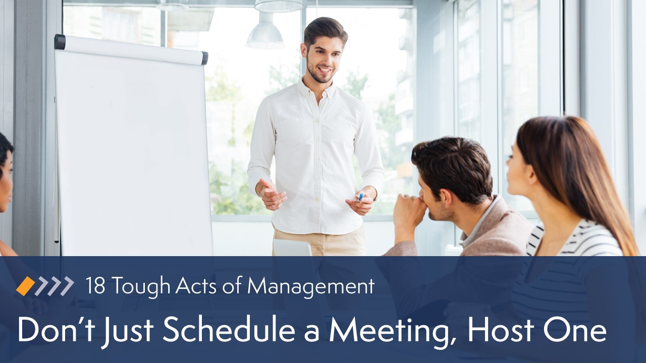 Don't Just Schedule a Meeting, Host One image
