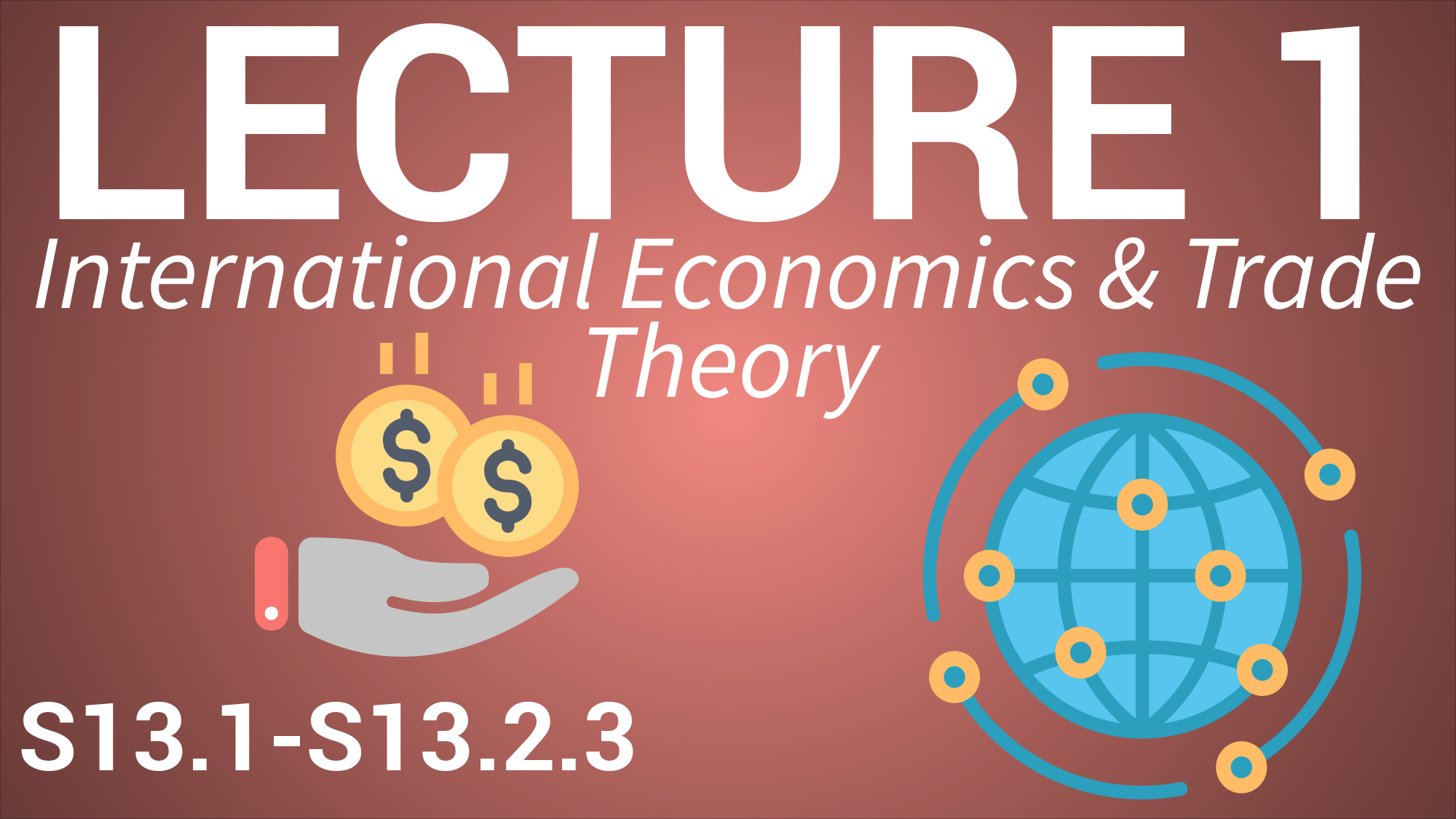 International Business for Managers - Lecture 1 - International Economics and Trade Theory image