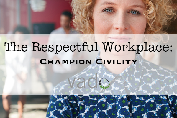The Respectful Workplace: Champion Civility (California Employee Version)