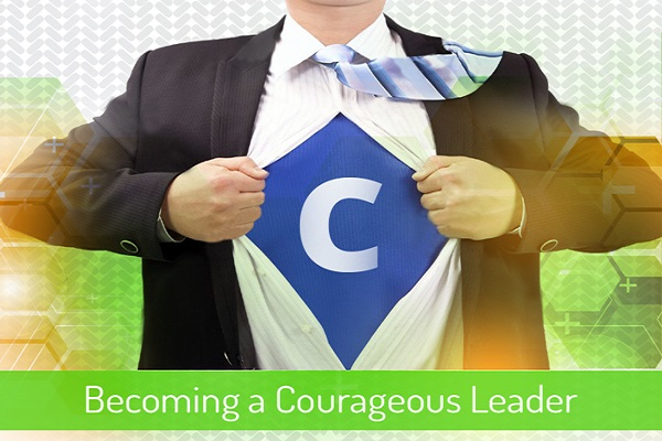 Ethical Leadership - Becoming a Courageous Leader
