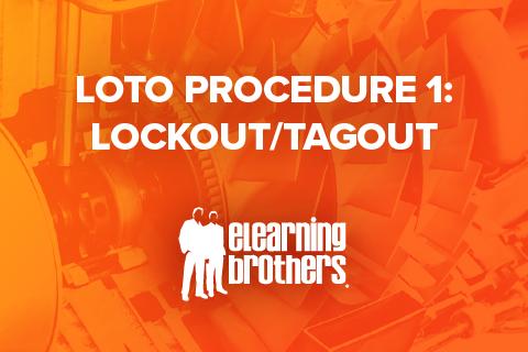 LOTO Procedure 1: Lockout/Tagout