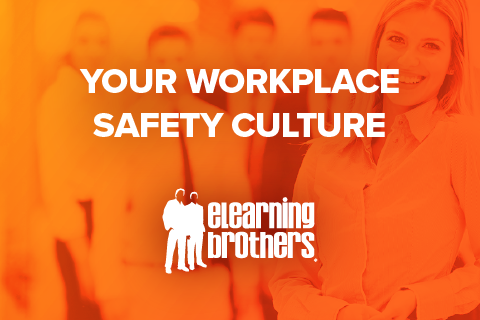 Your Workplace Safety Culture