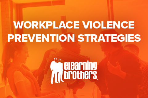 Workplace Violence Prevention Strategies