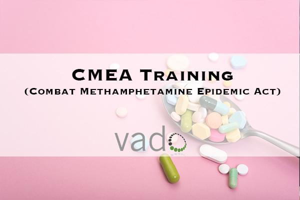 CMEA (Combat Methamphetamine Epidemic Act) Training