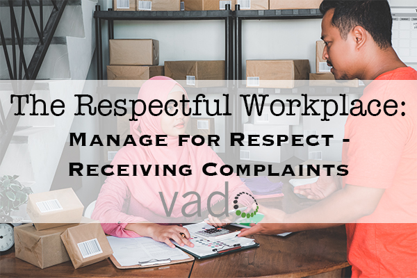 The Respectful Workplace: Manage for Respect - Receiving Complaints (General Manager Version)