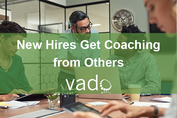 New Hires Get Coaching From Others
