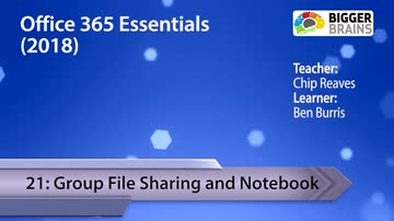 Office 365 Essentials 2018: Group File Sharing and Notebook