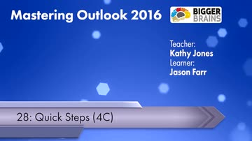 Mastering Outlook 2016: Quick Steps