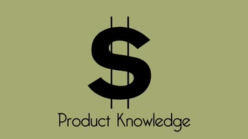 Characteristics of the Sale: Product Knowledge