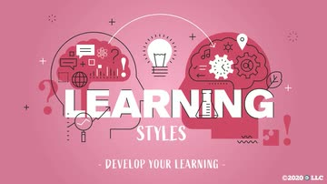 Learning Styles: Develop Your Learning