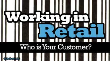 Working in Retail: Who is your Customer?: I'm Just Looking