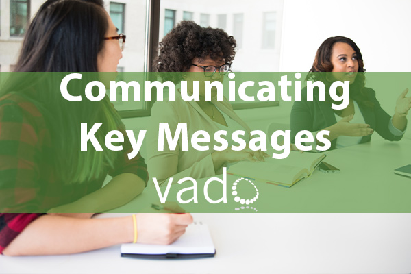Communicating Key Messages