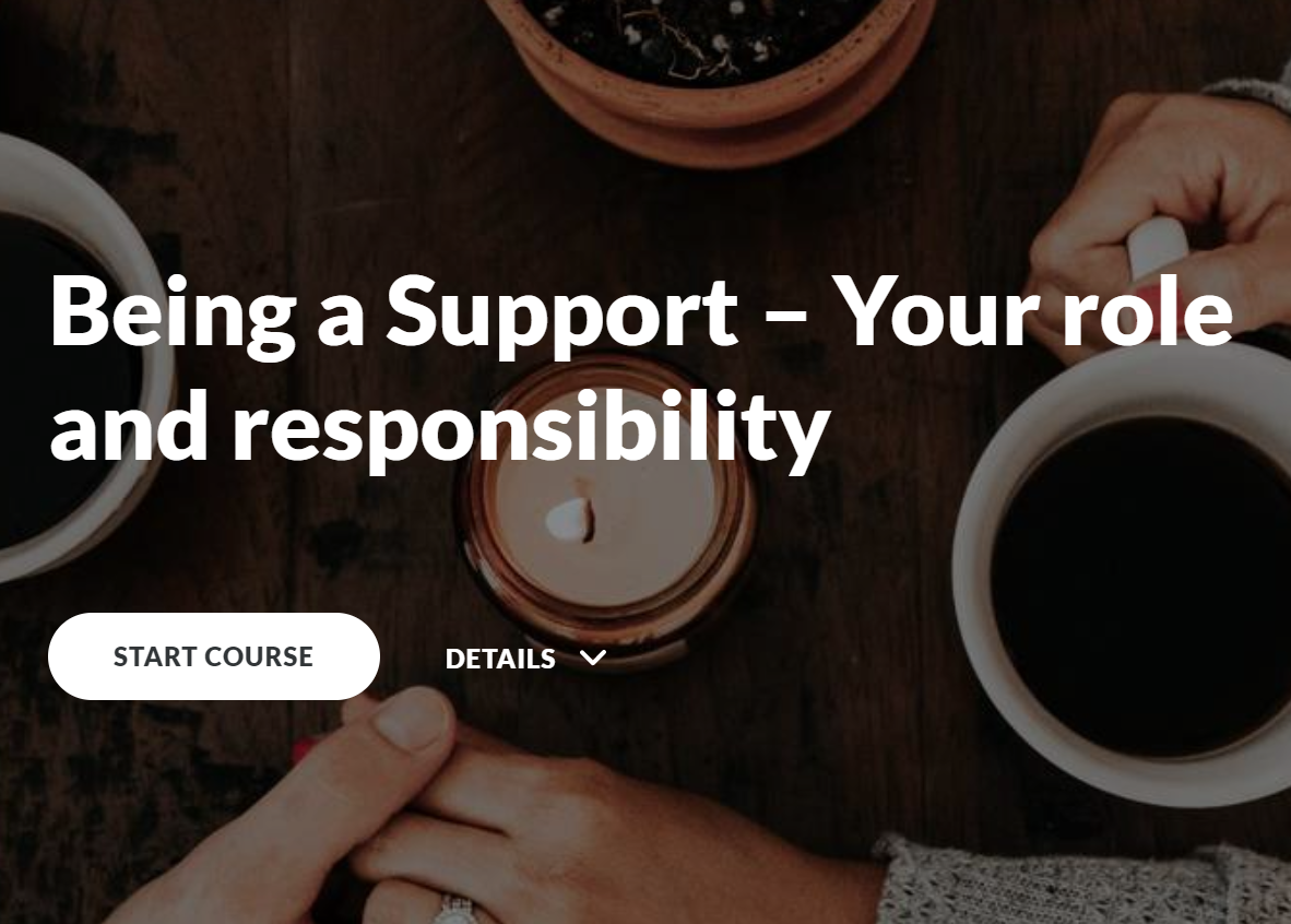 Being a Support: Your role and responsibility