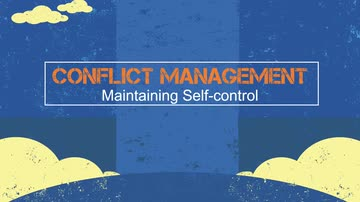 02. Conflict Management: Maintaining Self-control