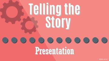 10. Telling the Story: Presentation