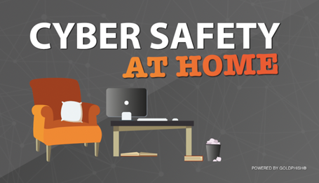 Cyber Safety at Home