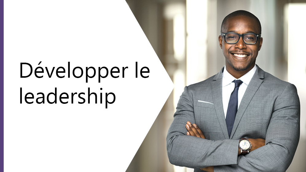 Développer le leadership (Developing leadership)