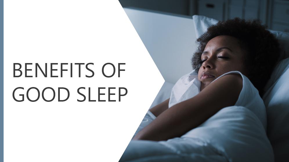 Benefits of Good Sleep Module