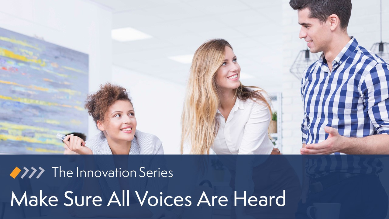 Innovation: Make Sure All Voices Are Heard image