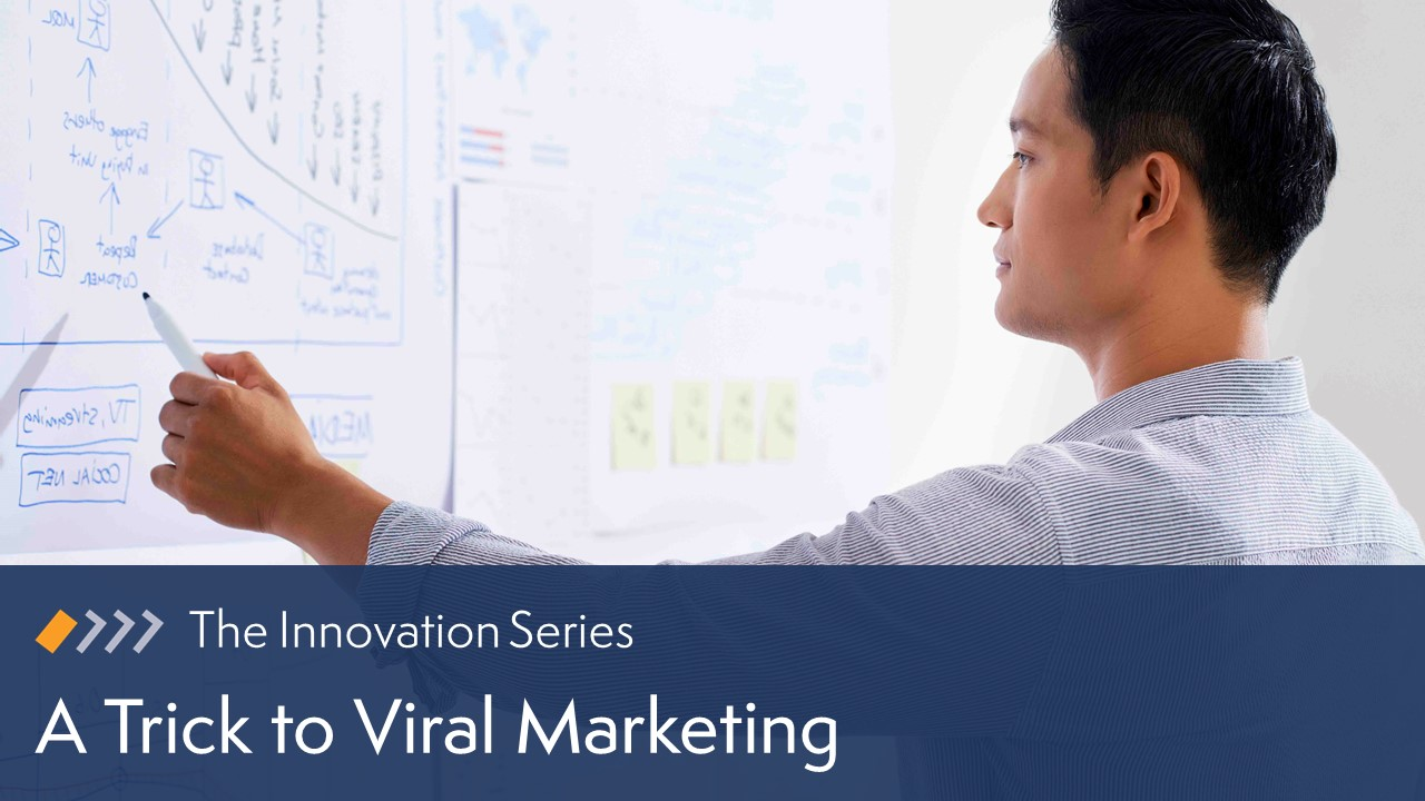 Innovation: A Trick to Viral Marketing image