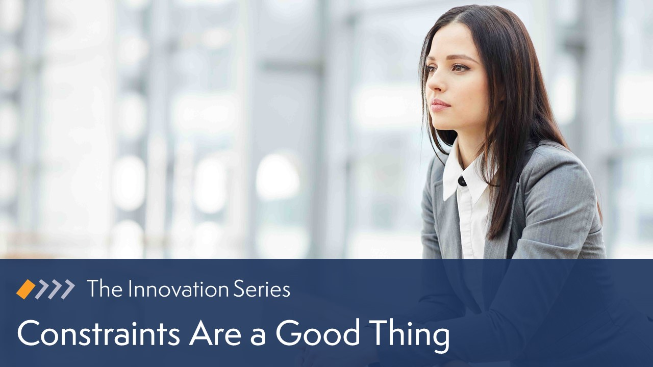 Innovation: Constraints Are a Good Thing image