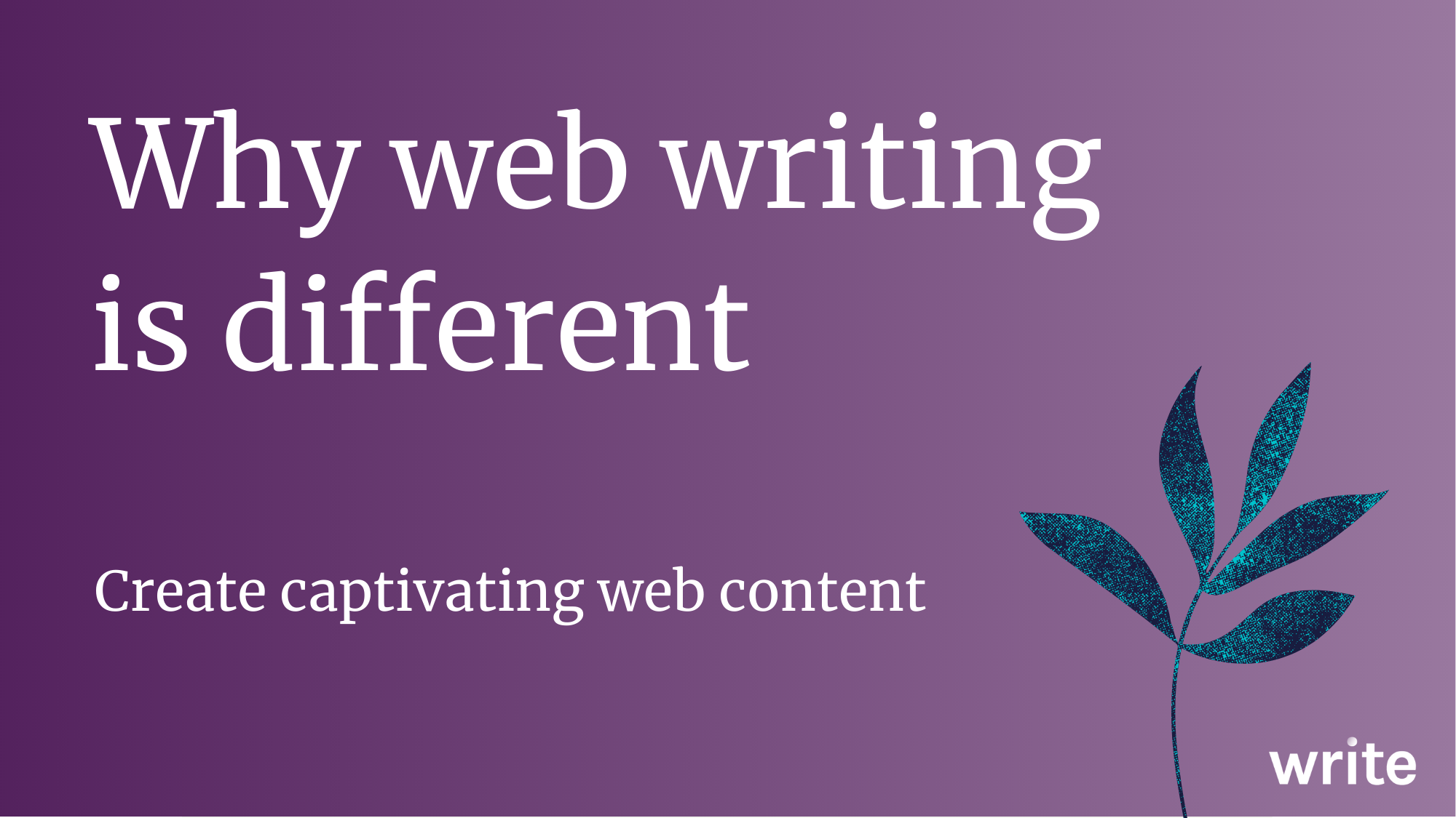 Why web writing is different