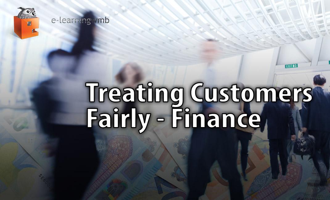 Treating Customers Fairly - Finance
