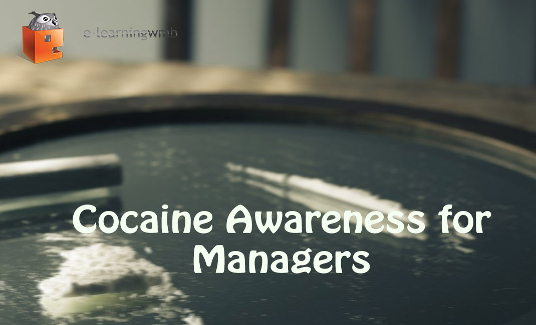 Cocaine Awareness for Managers