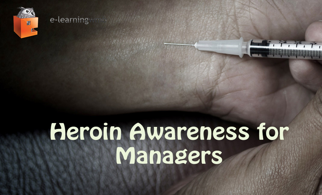 Heroin Awareness for Managers