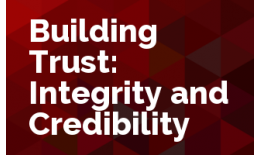Building Trust, Integrity and Credibility