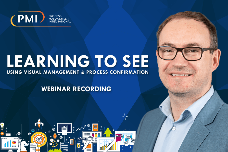 Learning to See Using Visual Management & Process Confirmation Webinar image