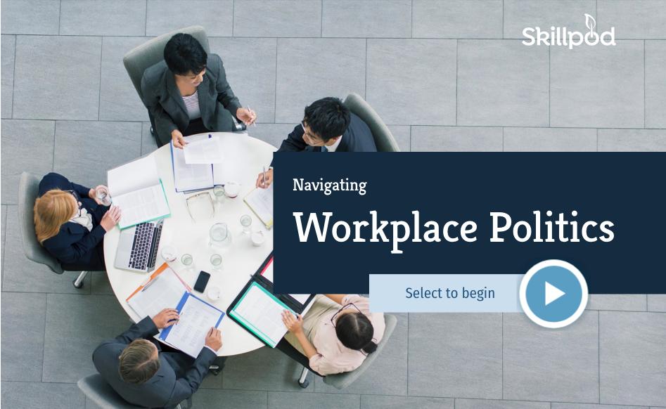Navigating Workplace Politics
