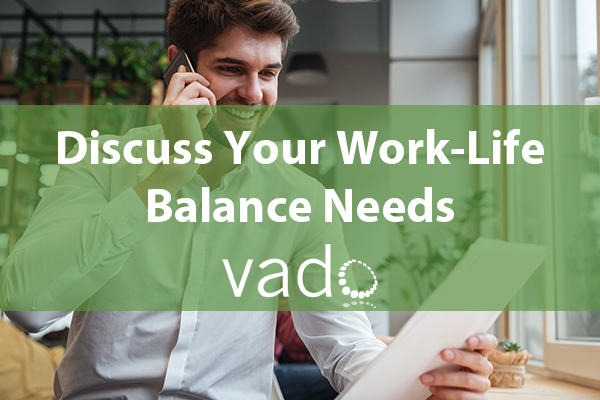 Discuss Your Work-Life Balance Needs