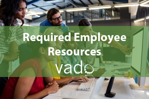 Required Employee Resources