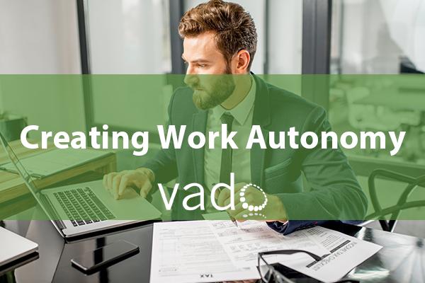 Creating Work Autonomy