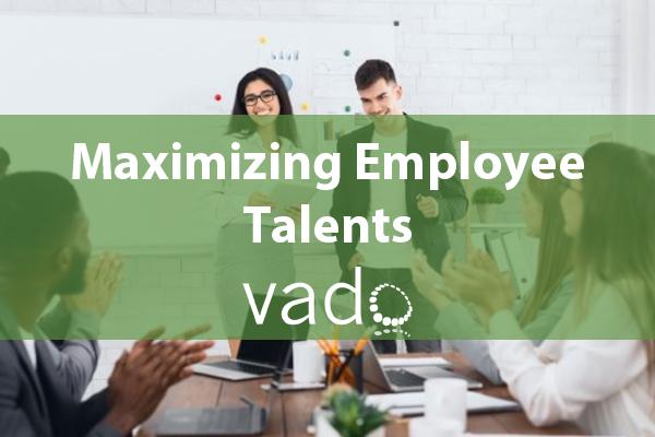Maximizing Employee Talents